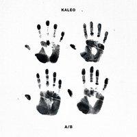 KALEO - Save Yourself