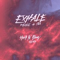 Kenzie feat. Sia - EXHALE (Hook N Sling)