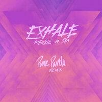 Kenzie feat. Sia - EXHALE (Pink Panda Remix)