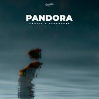 Khalif feat. SLOVALAVA - Pandora