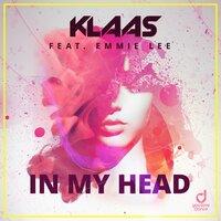 Klaas feat. Emmie Lee - In My Head