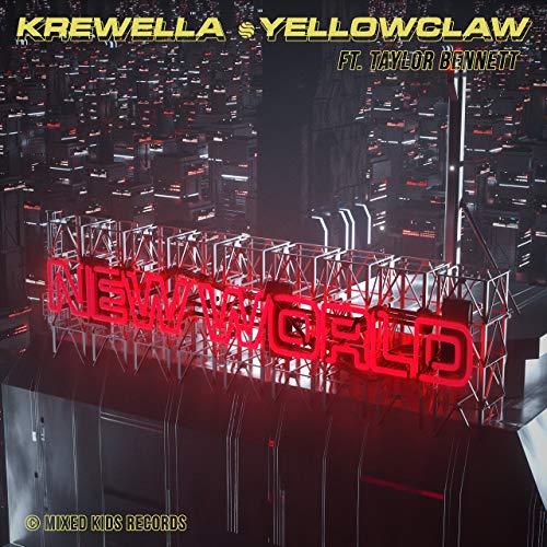 Krewella & Yellow Claw - New World