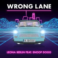 Leona Berlin feat. Snoop Dogg - Wrong Lane