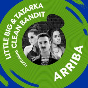 Little Big feat Tatarka - Arriba
