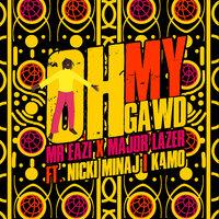 Major Lazer & Nicki Minaj feat. K4mo & Mr Eazi - Oh My Gawd