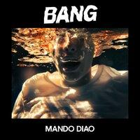 Mando Diao - Bang Your Head