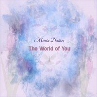 Maria Daines - The World of You