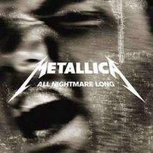 Metallica - All Nightmare Long