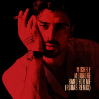 Michele Morrone - Hard For Me (R3HAB Remix)