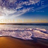 Microwave Monkeys feat. Nita - Circle in the Sand (Radio Edit)