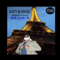 Mighty Mo Rodgers - Black Paris Blues (Live)