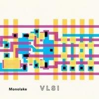 Monolake - Crash (VLSI Version)