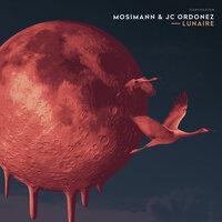 Mosimann & JC Ordonez - Lunaire