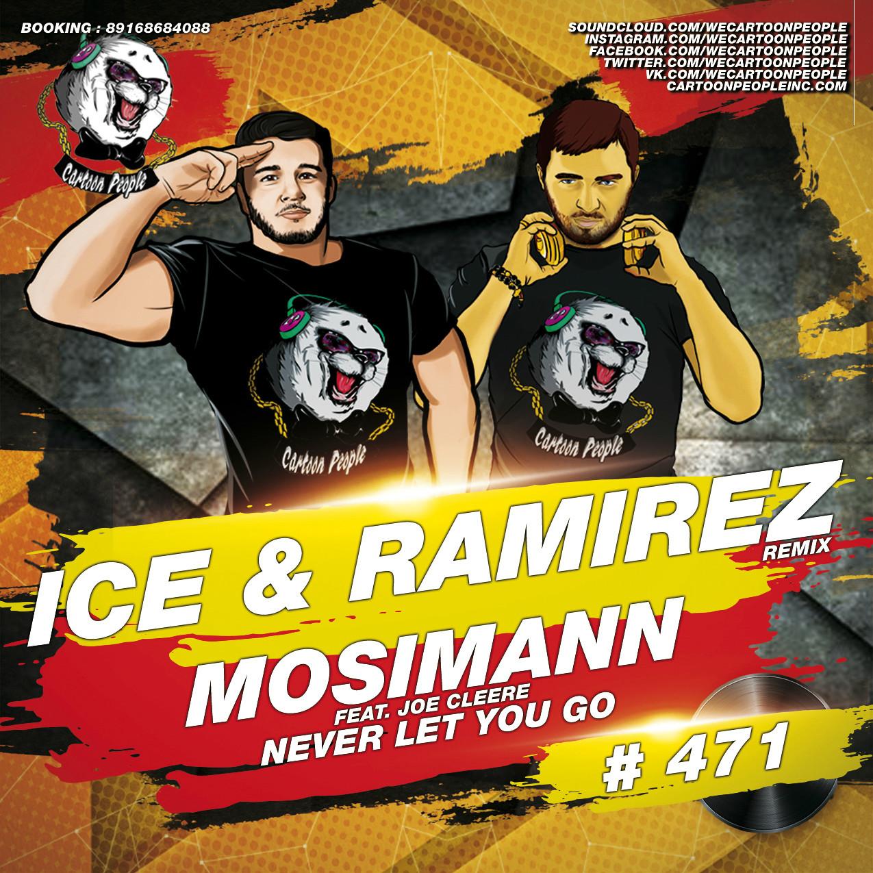 Mosimann - Never Let You Go (Feat. Joe Cleere)(Ice I Ramirez Remix)