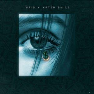 MriD feat. Artem Smile - Слезы капают