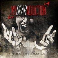 My Dear Addiction - Our Fire Inside