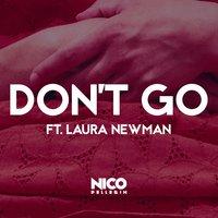 Nico Pellerin feat. Laura Newman - Don't Go