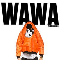 Party Favor - WAWA