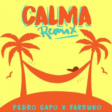 Pedro Capo ft. Farruko - Calma (Remix)