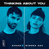 R3HAB feat. Winona Oak - Thinking About You