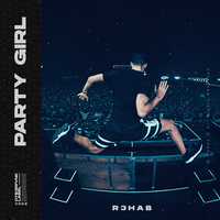 R3HAB - Party Girl