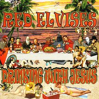 Red Elvises - Don't Crucify Me