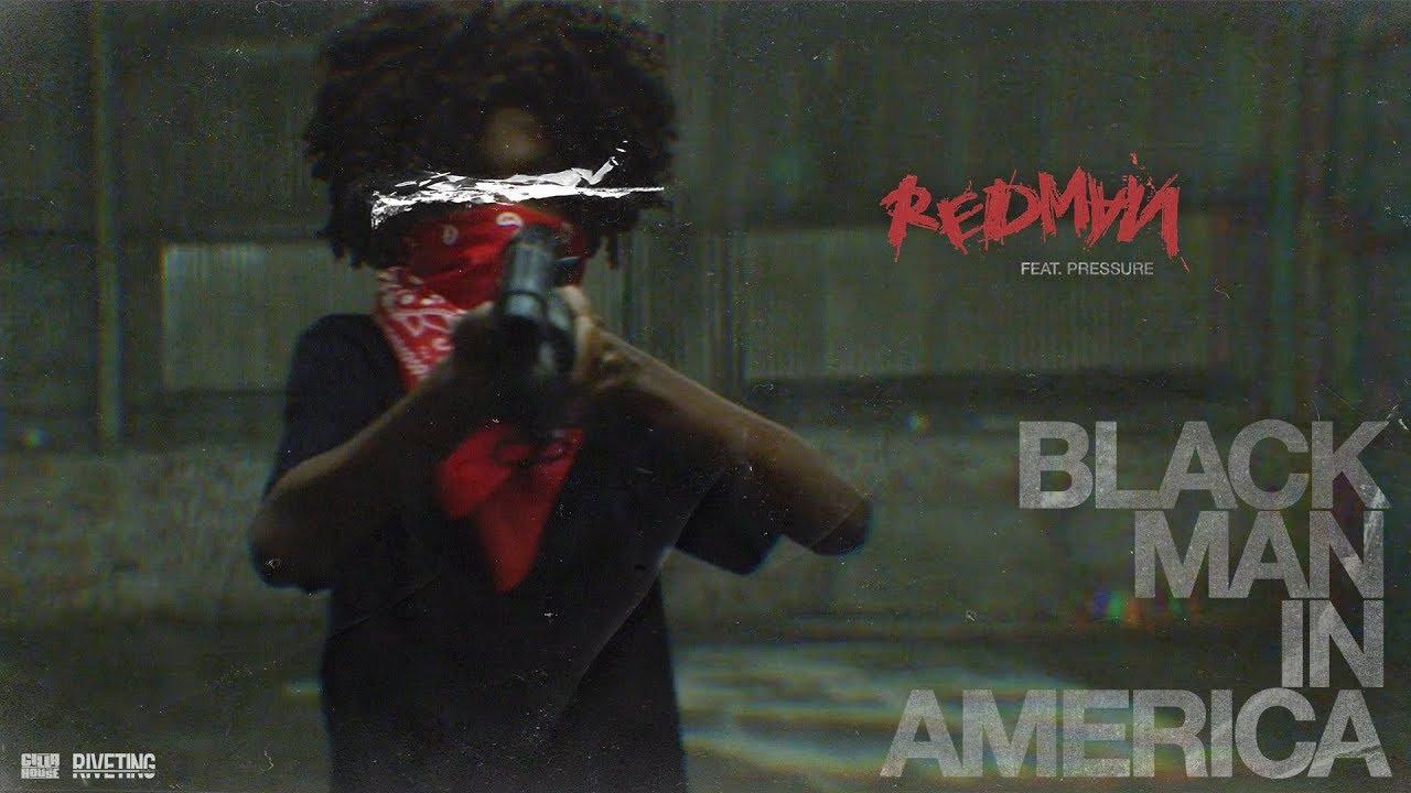 Redman feat. Pressure - Black Man In America