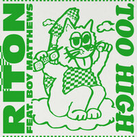 Riton feat. Boy Matthews - Too High