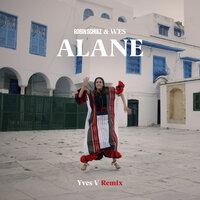 Robin Schulz & Wes - Alane (Yves V Remix)