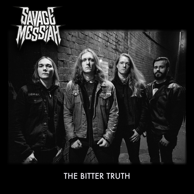Savage Messiah - The Bitter Truth