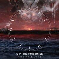 September Mourning - Kill This Love