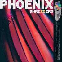 Shrezzers - Phoenix
