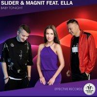 Slider & Magnit feat. ELLA - Baby Tonight