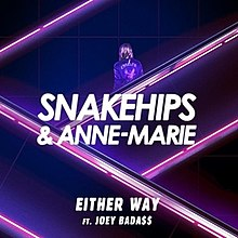 Snakehips, Anne-Marie - Either Way