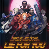Snakehips & Jess Glynne feat. A Boogie Wit da Hoodie & Davido - Lie for You