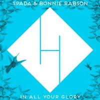 Spada & Bonnie Rabson - In All Your Glory (Boris Brejcha Remix)