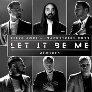 Steve Aoki feat. Backstreet Boys - Let It Be Me (Denis First Remix)