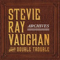 Stevie Ray Vaughan & Double Trouble - Chitlins Con Carne