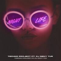 Techno Project, Dj Geny Tur - Night Life