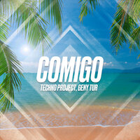 Techno Project & Geny Tur - Comigo