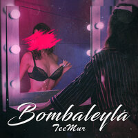 TeeMur - Bombaleyla