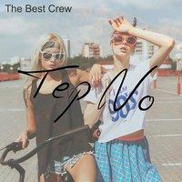 Tep No - The Best Crew