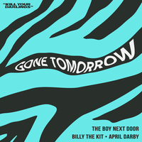 The Boy Next Door feat. Billy The Kit & April Darby - Gone Tomorrow