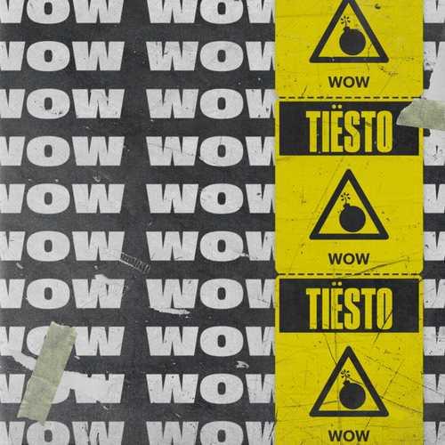 Tiesto - Wow