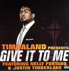 Timbaland feat Nelly Fortado and Justin Timberlake - Give it to me