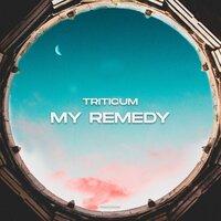 TRITICUM - My Remedy