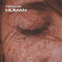 TRITICUM - Human