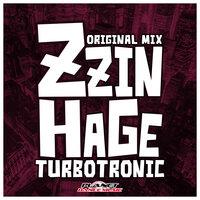 Turbotronic - Zzinhage (Radio Edit)