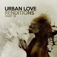 Urban Love - Come Undone