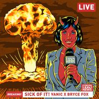Vanic feat. Bryce Fox - Sick of It